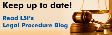 The LSI Legal Proceedure Blog