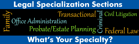 Legal Specialization Sections